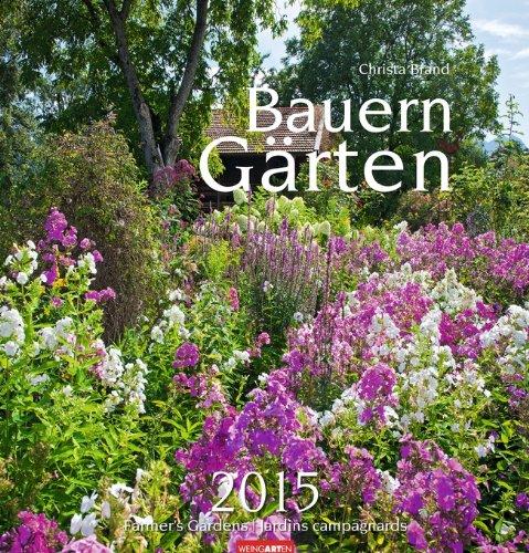 9783840061806: Bauerngärten 2015