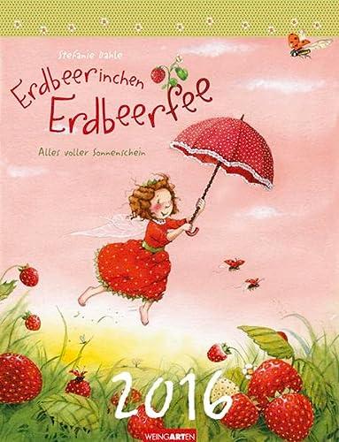 9783840066351: Erdbeerinchen - Alles voller Sonnenschein 2016: Mit Texten auf Deutsch