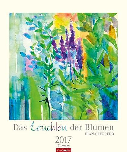 9783840066924: Das Leuchten der Blumen 2017. Aquarell Kalender