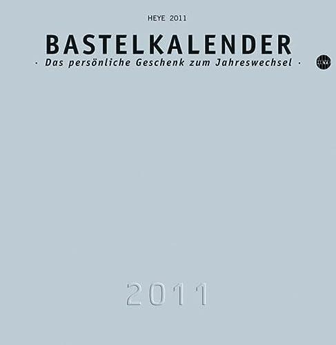 9783840102363: Bastelkalender 2011 silber, klein: Das persönliche Geschenk zum Jahreswechsel