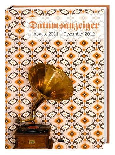 9783840109768: Datumsanzeiger Schüleragenda A6 2012: 17-Monats-Kalender. August 2011 bis Dezember 2012