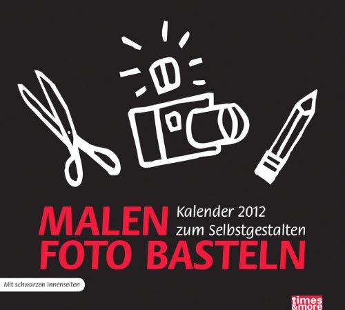 9783840111310: times & more Bastelkalender schwarz 2012