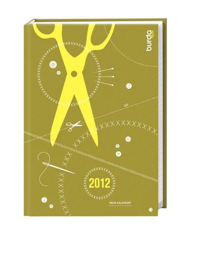 9783840117299: Burda style Kalenderbuch 2012
