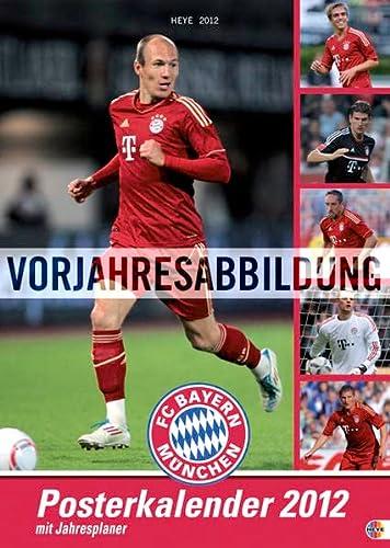 9783840119279: FC Bayern München. 2013. Posterkalender mit Jahresplaner