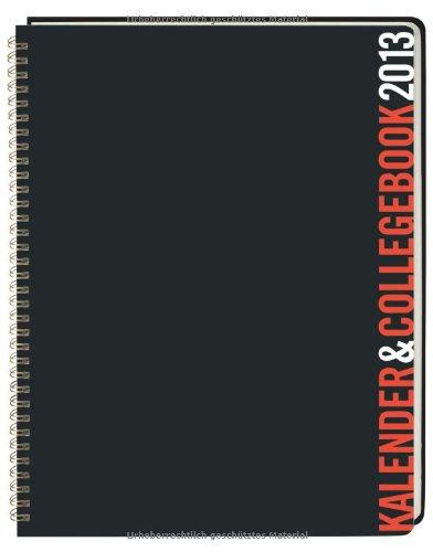 9783840119507: Kalender und Collegebook rot/schwarz 2013 A4: Wochenkalendarium. Umfangreicher Serviceteil