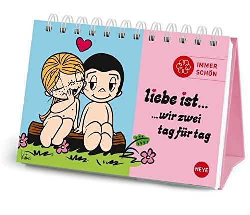 9783840128455: Liebe ist... Geschenkbuch: Tag für Tag