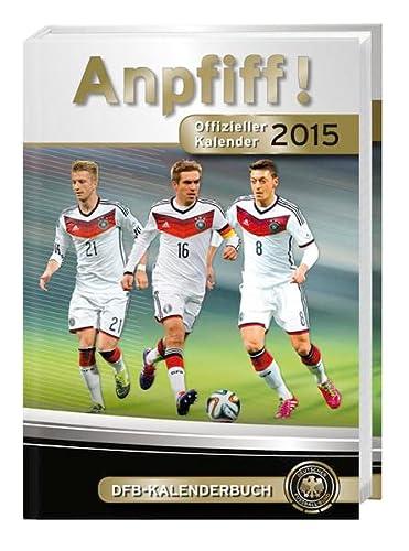 9783840131745: DFB Anpfiff 2015 7-Monats-Kalenderbuch A6