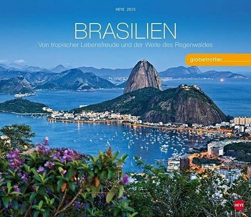 9783840132643: Brasilien Globetrotter 2015: Von tropischer Lebensfreude und der Weite des Regenwaldes