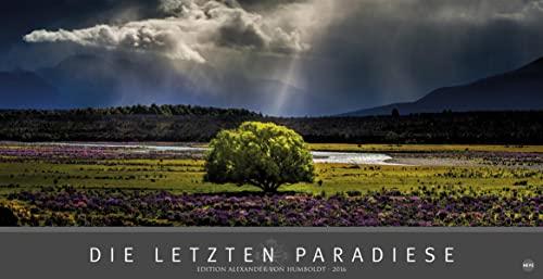 9783840137082: Edition Humboldt - Die letzten Paradiese 2016