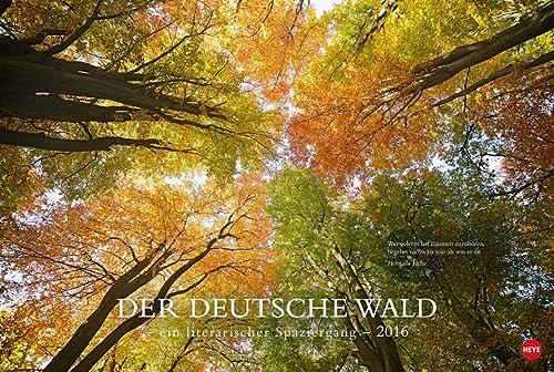 9783840137501: Der deutsche Wald - Ein literarischer Spaziergang 2016: Mit Zitaten deutscher Klassiker