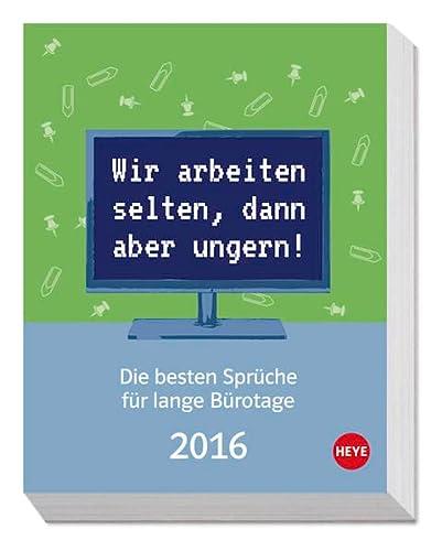 9783840138683: Die besten Sprüche für Bürotage 2016 Tagesabreißkalender 2016