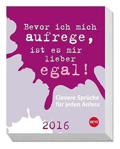 9783840138690: Clevere Sprüche für jeden Anlass 2016 Tagesabreißkalender