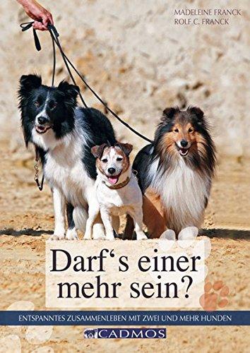 9783840420221: Darf's einer mehr sein?: Entspanntes Zusammenleben mit zwei oder mehr Hunden