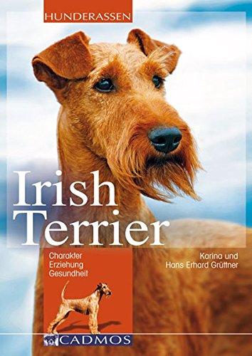 9783840428036: Irish Terrier: Charakter, Erziehung und Gesundheit