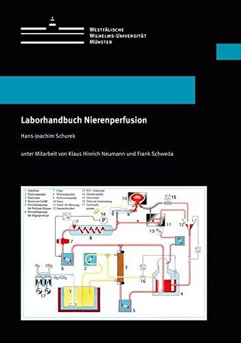 Laborhandbuch Nierenperfusion: Prof. Dr. Hans-Joachim Schurek