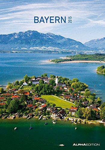9783840752292: Bayern 2015 - Bildkalender (24 x 34) - Landschaftskalender