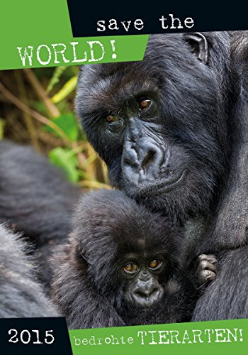 9783840753459: Save the world - Bedrohte Tierarten 2015