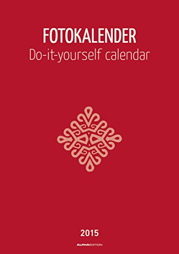 9783840758171: Foto-Bastelkalender 2015 datiert, rot: Do it yourself calendar