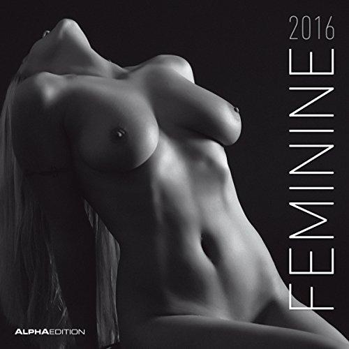 9783840760518: Feminine 2016 - Broschürenkalender (30 x 60 geöffnet) + TASCHENPLANER / TASCHENKALENDER (9,5 x 16) - Vorteils-Bundle - Women / Girls - schwarz/weiß - Erotikkalender