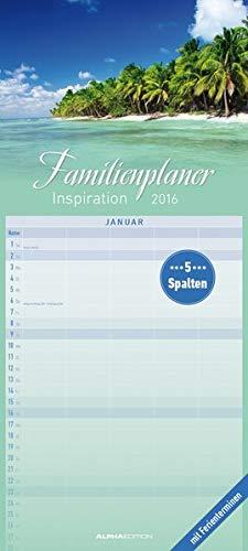 9783840765032: Familienplaner Inspiration 2016 - Familientermine / Familientimer (22 x 50) - mit Ferienterminen - 5 Spalten - Wandplaner