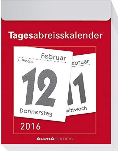 9783840767494: Tagesabreißkalender 2016