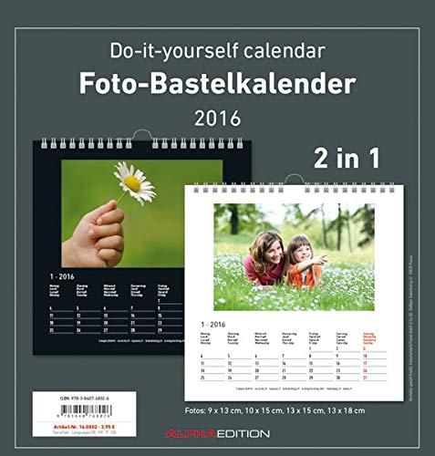 9783840768026: Foto-Bastelkalender 2016 - 2 in 1: schwarz und weiss - Bastelkalender: Do it yourself calendar (21 x 22) - datiert - Valentinstag-Kalender