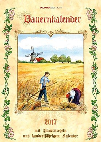 9783840773198: Bauernkalender 2017 - Bildkalender - (30 x 42)
