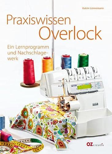 9783841060044: Praxiswissen Overlock