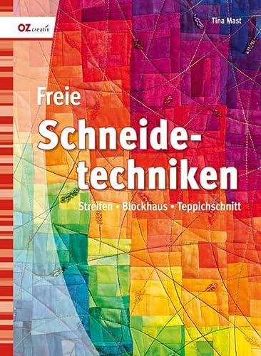9783841060105: Freie Schneidetechniken: Streifen, Blockhaus, Teppichschnitt