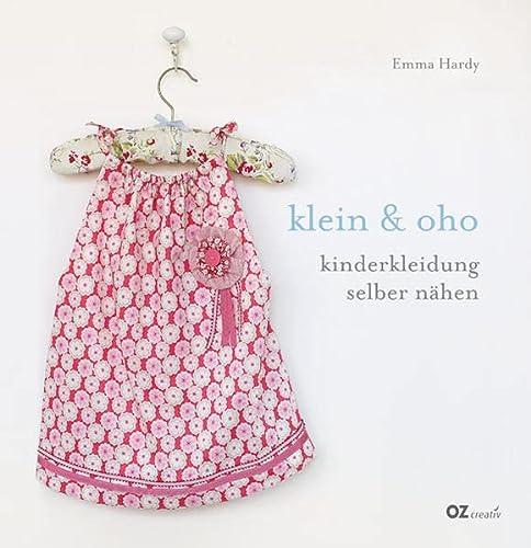 klein & oho: Kinderkleidung selber nähen - Emma, Hardy,