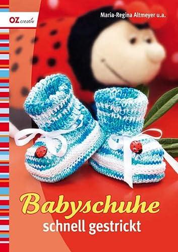 Babyschuhe schnell gestrickt - Maria-Regina Altmeyer