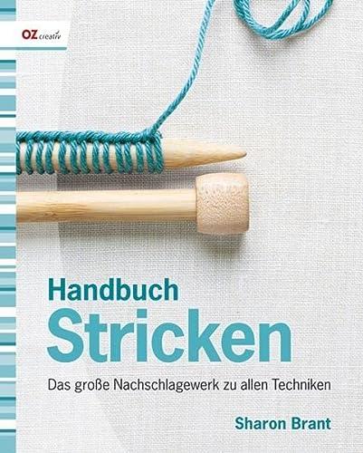 9783841060372: Handbuch Stricken: Das gro�e Nachschlagewerk zu allen Techniken