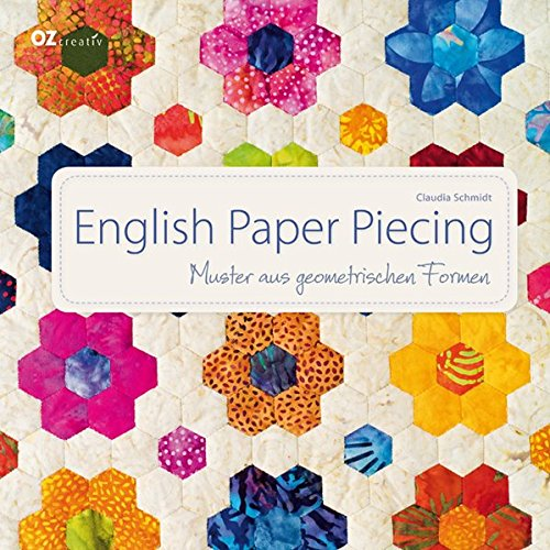 9783841060815: English Paper Piecing: Muster aus geometrischen Formen