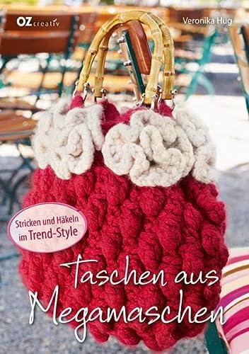 9783841061492: Taschen aus Megamaschen: Stricken und Häkeln im Trend-Style