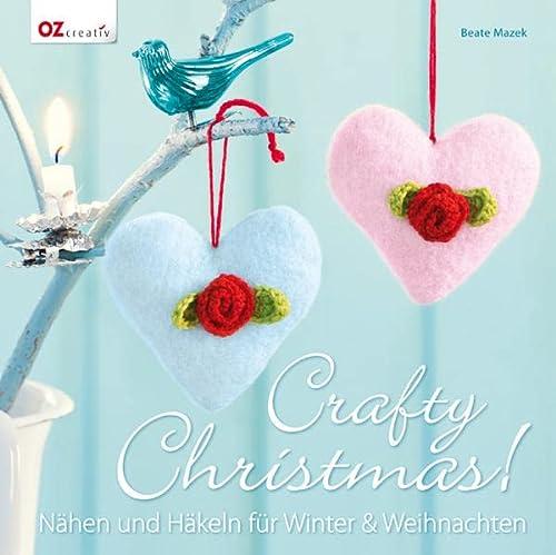 9783841061522: Crafty Christmas!: Nähen und Häkeln für Winter & Weihnachten