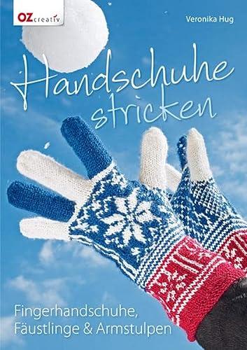 e104d8e77948c0 Handschuhe stricken: Fingerhandschuhe, Fäustlinge & Armstulpen