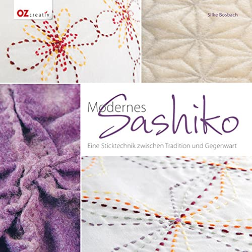9783841061904: Modernes Sashiko: Eine Sticktechnik zwischen Tradition und Gegenwart