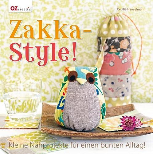 9783841062086: Zakka-Style!: Kleine Nähprojekte für einen bunten Alltag!