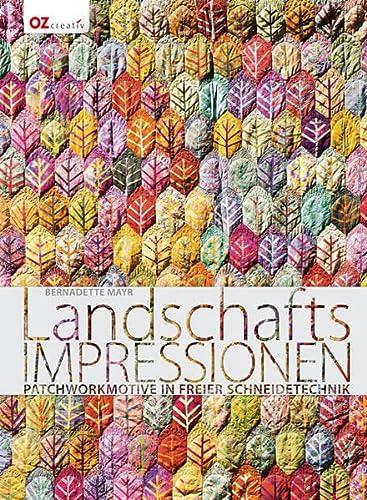 9783841062178: Landschafts-Impressionen: Patchworkmotive in freier Schneidetechnik