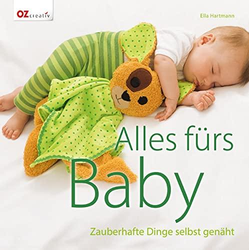 9783841062642: Alles fürs Baby: Zauberhafte Dinge selbst genäht