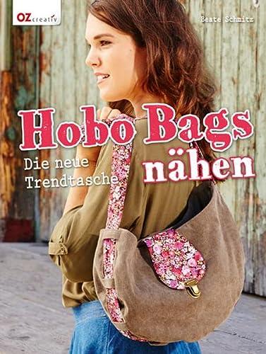 9783841062826: Hobo Bags nähen: Die neue Trendtasche