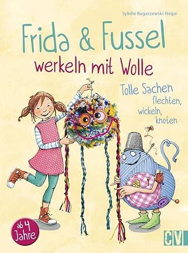 9783841063687: Frida & Fussel werkeln mit Wolle