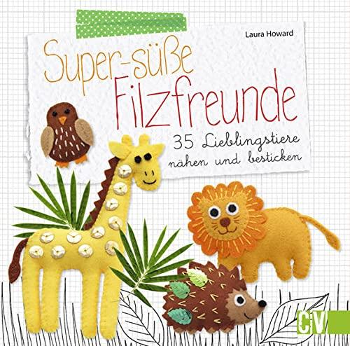9783841063861: Super-süße Filzfreunde