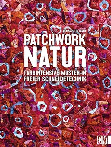 Patchwork Natur: Mayr, Bernadette