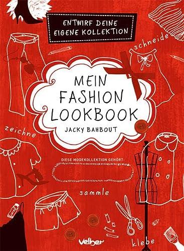 Mein Fashion Lookbook; Entwirf deine eigene Kollektion;: Jacky Bahbout