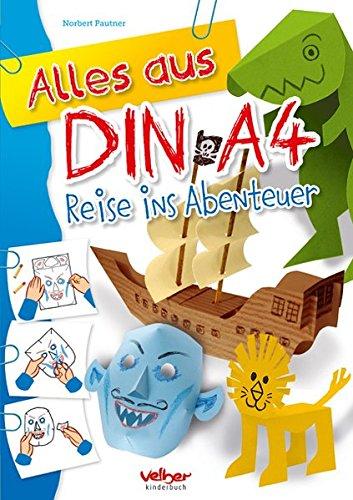 9783841101532: Alles aus DIN A4 - Reise ins Abenteuer