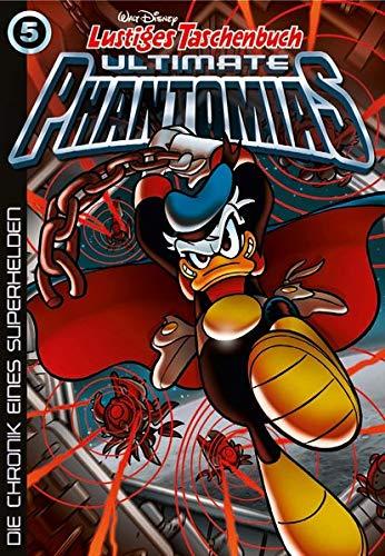 9783841322111: Lustiges Taschenbuch Ultimate Phantomias 05: Die Chronik eines Superhelden