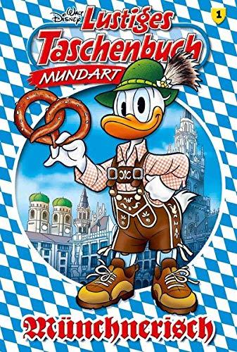 Lustiges Taschenbuch Mundart - Münchnerisch: Disney