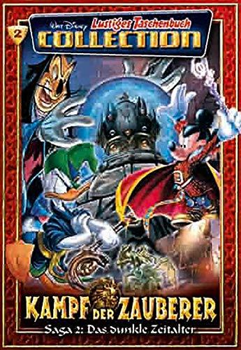 Lustiges Taschenbuch Collection 02. Kampf der Zauberer 2: Saga 2: Das dunkle Zeitalter: Disney, ...