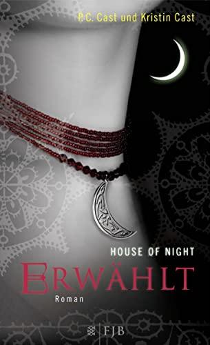 9783841420039: House of Night 03. Erwählt